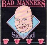 Skinhead - Bad Manners