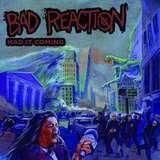 Bad Reaction