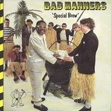 Special Brew - Bad Manners