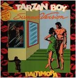 Tarzan Boy (Summer Version) - Baltimora