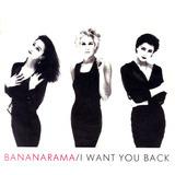I Want You Back - Bananarama