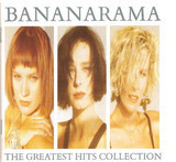 The Greatest Hits Collection - Bananarama