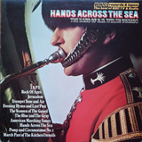 Hands Across The Sea - Band Of The Welsh Guards