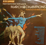 March Of The Champions - Band Of The Welsh Guards