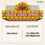 Holy Ghost / You Make Me Feel (Mighty Real) - Bar-Kays / Sylvester
