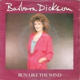 Run Like The Wind / Forgotten Time - Barbara Dickson