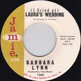 (I Cried At) Laura´s Wedding / You Better Stop - Barbara Lynn