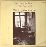 Was fang ich mit mir an - Barbara Thalheim & Streichquartett Jens Naumilkat
