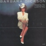 Keeping My Love For You - Barbara Dickson