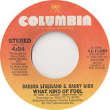 What Kind Of Fool - Barbra Streisand & Barry Gibb