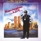 Love the Life You Live - Barrington Levy
