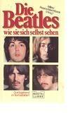 Die Beatles wie sie sich selber sehen. - Barry Miles