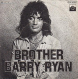 Brother - Barry Ryan