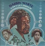 Can't Get Enough - Barry White