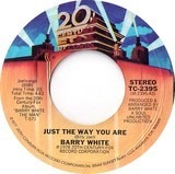Just The Way You Are - Barry White