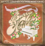 Any Fool Could See (You Were Meant For Me) - Barry White