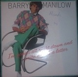 I'm Gonna Sit Right Down And Write Myself A Letter - Barry Manilow