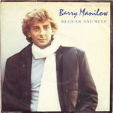Read 'Em And Weep - Barry Manilow