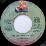 I've Got So Much to Give - Barry White