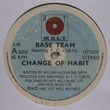 Change Of Habit - Base Team Feat T.C. Curtis