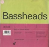 Back To The Old School - Bassheads