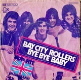 Bye Bye Baby / It's for you - Bay City Rollers