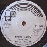 Money Honey - Bay City Rollers