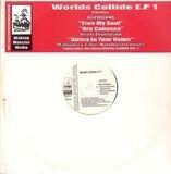 Worlds Collide E.P 1 - Bazwaana / Keith Thompson