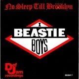 No Sleep Till Brooklyn - Beastie Boys