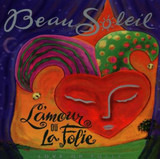 L'amour Ou La Folie = Love Or Folly - Beausoleil