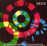 Stereopathetic Soulmanure - Beck