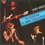 To Whom It May Concern - Bee Gees
