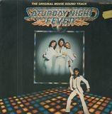 Saturday Night Fever - Bee Gees, Kool & the Gang, Ralph McDonald, M.F.S.B. a. o.