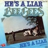 He's A Liar - Bee Gees