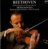 Violin Concerto In D Major, Op. 61 (Dénes Kovács, János Ferencsik) - Beethoven