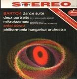 Dance Suite · Deux Portraits · Mikrokosmos - Béla Bartók , Antal Dorati , Philharmonia Hungarica