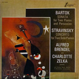 Sonata For Two Pianos And Percussion / Concerto For Two Solo Pianos - Bartók / Stravinsky - Alfred Brendel , Charlotte Zelka
