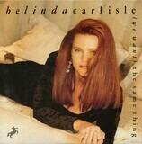(We Want) The Same Thing - Belinda Carlisle