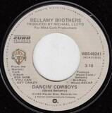 Dancin' Cowboys - Bellamy Brothers
