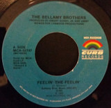 Feelin' The Feelin' / The Single Man And His Wife - Bellamy Brothers
