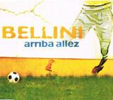 Arriba Allez - Bellini