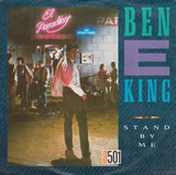 Stand By Me / Yakety Yak - Ben E. King / The Coasters