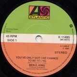 You've Only Got One Chance To Be Young / Music Trance - Ben E. King
