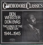 Two Kings Of The Tenor Sax 1944 And 1945 - Ben Webster / Don Byas