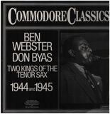 Two Kings Of The Tenor Sax - Ben Webster, Don Byas