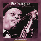 Stormy Weather - Ben Webster