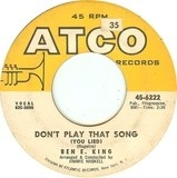Don't Play That Song (You Lied) - Ben E. King