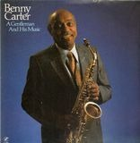A Gentleman and His Music - Benny Carter
