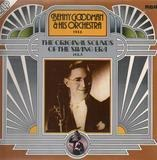 The Original Sounds Of The Swing Era Vol. 1 - Benny Goodman And His Orchestra