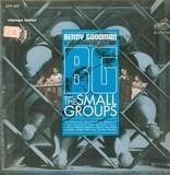 B.G., The Small Groups - Benny Goodman